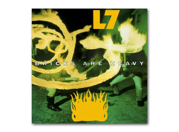 L7 - Bricks Are Heavy album cover