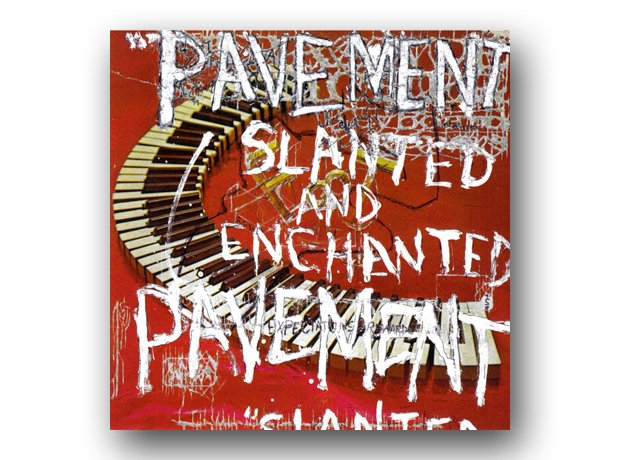 Pavement - Slanted And Enchanted album cover