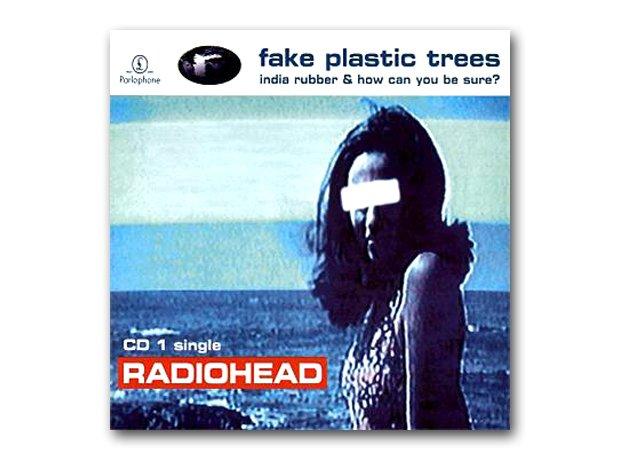 Radiohead - Fake Plastic Trees album cover